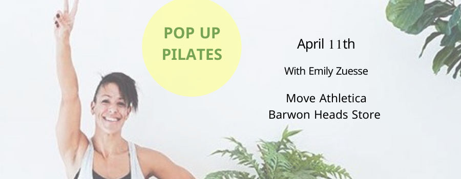 Active April - Pop Up Pilates Class At Move Athletica