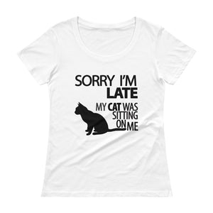 Sorry I'm Late Womens Scoopneck T-Shirt