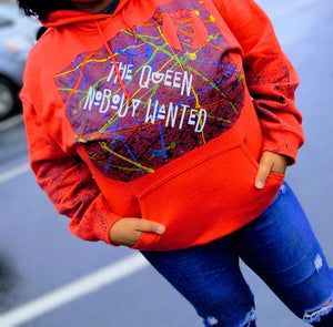 The Queen Nobody Wanted (Hoodie)