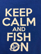 Load image into Gallery viewer, KEEP CALM FISH ON!  Lake Lanier