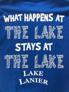 "Lake Lanier ""What Happens at the Lake, Stays at the Lake"""