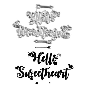 """Hello Sweetheart"" Cutting Dies"