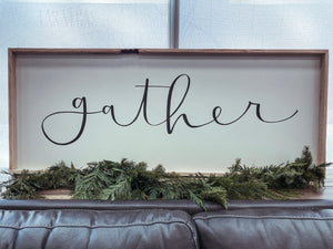 """Gather"" statement wall sign"