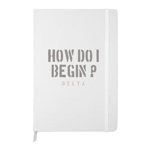 How Do I Begin Journal