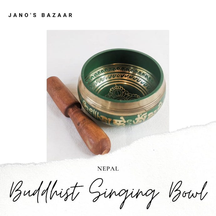 Why Buy from Nepal: Buddhist Singing Bowl