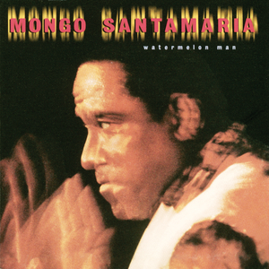 Mongo Santamaria - Watermelon Man - Vinyl