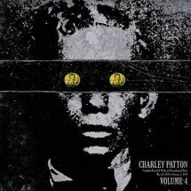 Charley Patton - Volume 4 - Vinyl