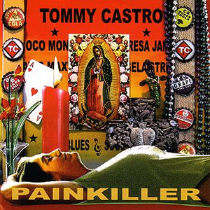 Tommy Castro - Painkiller - CD