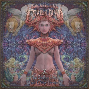 And You Will Know Us By The Trail Of Dead - X: The Godless Void And Other Stories - CD