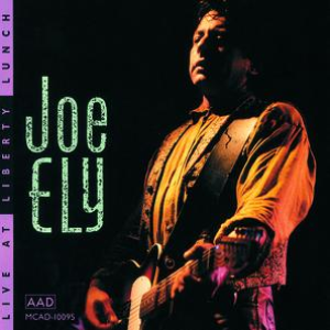 Joe Ely - Live At Liberty Lunch - CD