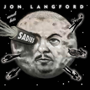 Jon & His Sadies Langford - Mayors Of The Moon - CD