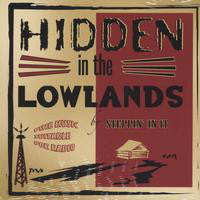 Steppin' In It : Hidden In The Lowlands (CD, Album)
