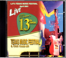 Load image into Gallery viewer, Various : LJT's Texas Music Festival, April 2001 #13 Live (CD, Album)
