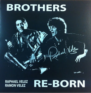 The Brothers Re-born : Brothers Re-born (LP, Album, RE)