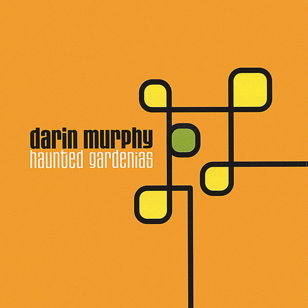 Darin Murphy : Haunted Gardenias (CD, Album)