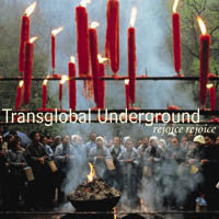 Load image into Gallery viewer, Transglobal Underground : Rejoice Rejoice (CD)