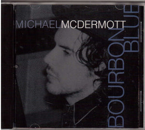 Michael McDermott (3) : Bourbon Blue (CD, Album)