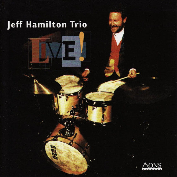 Jeff Hamilton Trio : Live! (CD, Album)