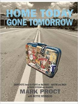 Mark Proct - Home Today Gone Tomorrow - Book
