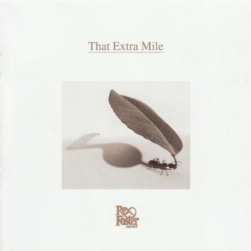 Rex Foster - That Extra Mile - CD