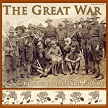 Great War: An American Musical Fantasy / Various - Great War: An American Musical Fantasy / Various - CD