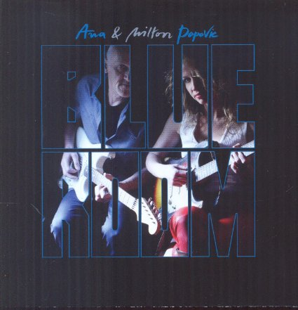 Ana & Milton Popovic - Blue Room - CD