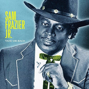 Sam Frazier Jr - Take Me Back - Vinyl