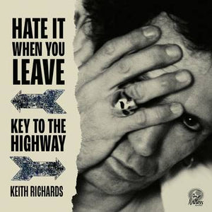 Keith Richards - Hate It When You Leave / Key To The Highway (colv) - Vinyl