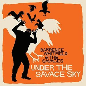 Barrence & The Savages Whitfield - Under The Savage Sky - Vinyl