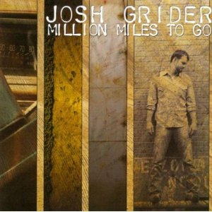 Josh Grider - Million Miles To Go - CD