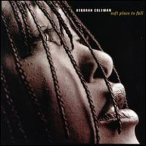 Deborah Coleman - Soft Place To Fall - CD