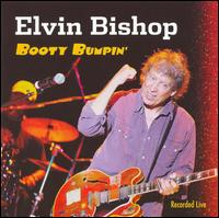 Elvin Bishop - Booty Bumpin - CD