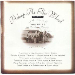 Asleep At The Wheel - Tribute To The Music Of Bob - CD