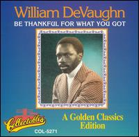 William Devaughn - Be Thankful For What You Got - CD