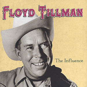 Floyd Tillman - Influence - CD