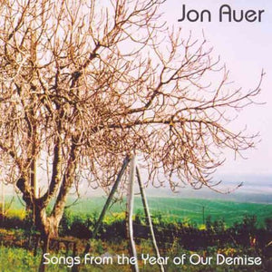 Jon Auer - Songs From The Year Of Our Demise - CD