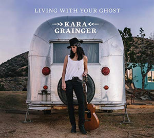 Kara Grainger - Living With Your Ghost - CD