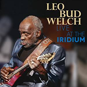 Leo Bud Welch - Live At The Iridium - CD