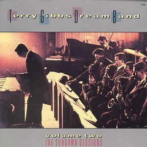 Terry Gibbs - Sundown Sessions 2 - CD