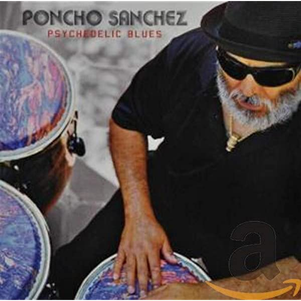 Poncho Sanchez - Psychedelic Blues - CD