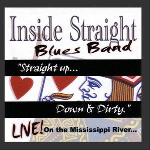 Inside Straight - Straight Up Down & Dirty - CD