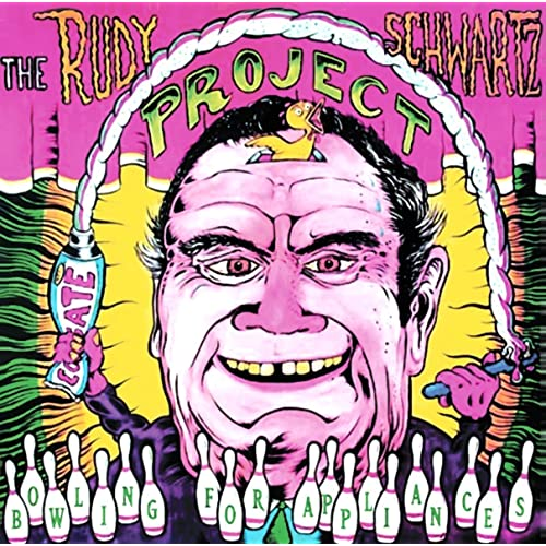 Rudy Schwartz Project - Bowling For Appliances - CD