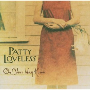 Patty Loveless - On Your Way Home - CD