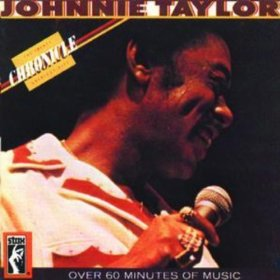 Johnnie Taylor - Chronicle: 20 Greatest Hits - CD