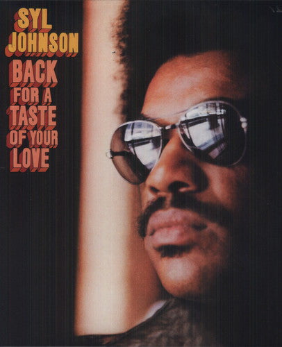 Syl Johnson - Back For A Taste Of Your Love - Vinyl