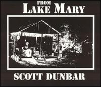 Scott Dunbar - From Lake Mary - CD
