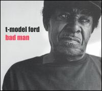 T-model Ford - Bad Man - Vinyl