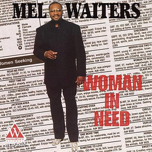 Mel Waiters - Woman In Need - CD