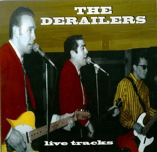 Derailers - Live Tracks - CD