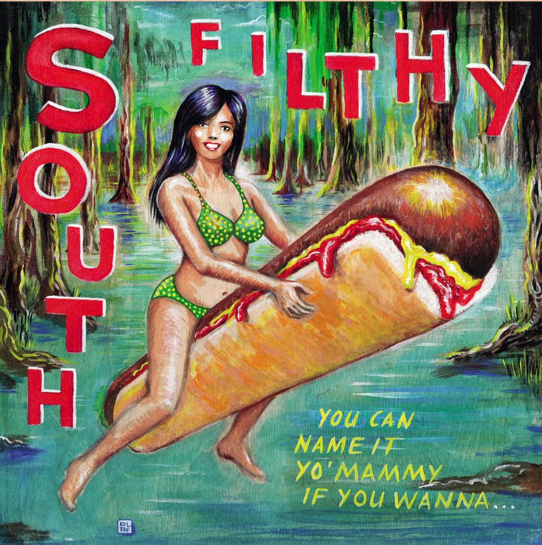 South Filthy - You Can Name It Yo' Mammy If You Wanna... - Vinyl